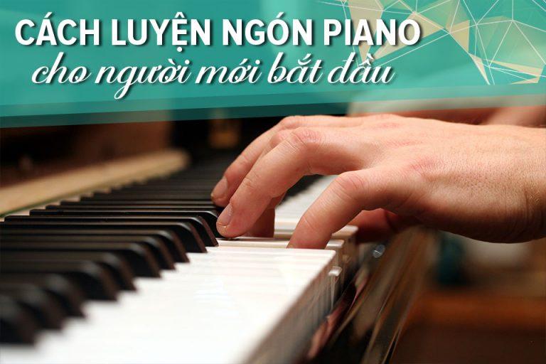 cách đặt tay thoải mái khi chơi piano